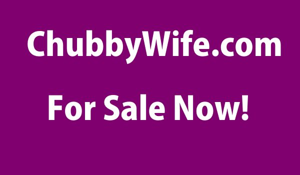 Chubbywife domain